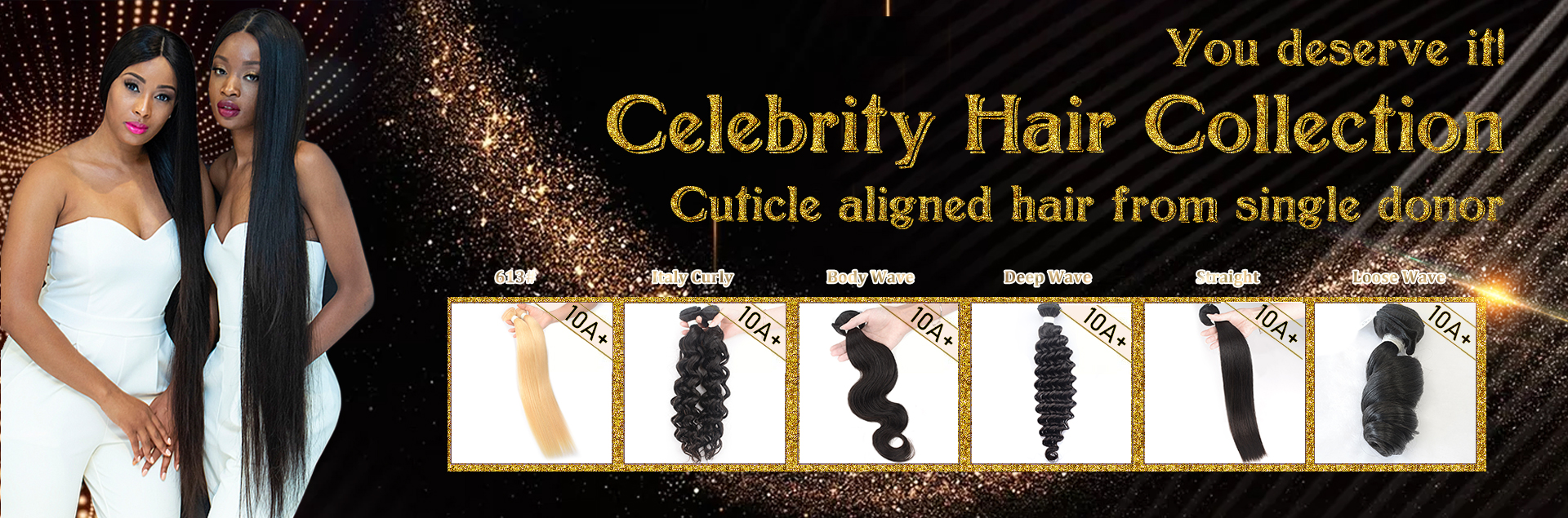 10A+ Celebrity Hair Collection